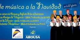 El CENTRO COMERCIAL AROUSA PONE BANDA SONORA A LAS COMPRAS NAVIDEÑAS CON PONLE MÚSICA A LA NAVIDAD